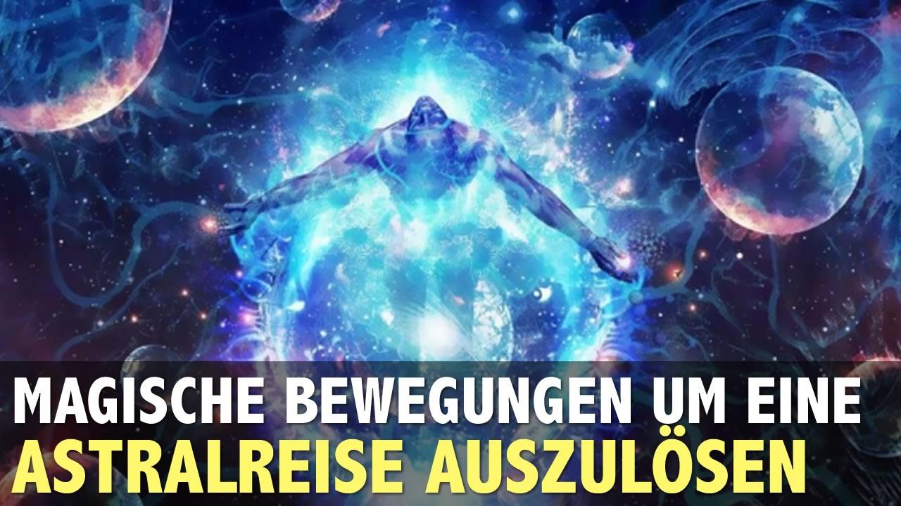 blog_magische-bewegungen-fur-eine-astralreise.jpg