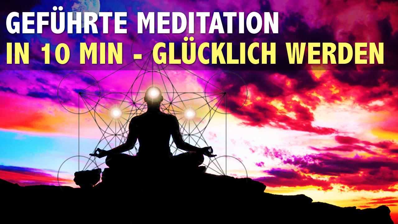 Gefuhrte-Meditation-glucklich-werden--erlebe-in-10-Min-pure-Gluckseligkeit.jpg
