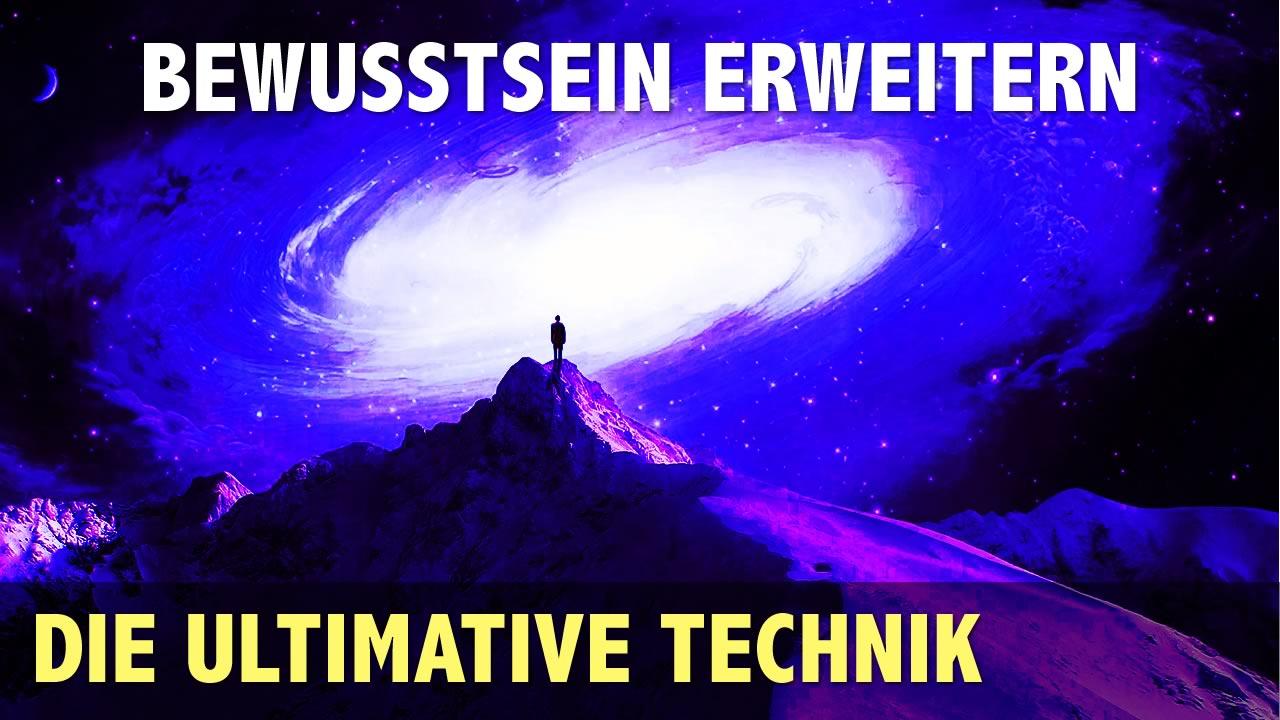 bewusstsein-erweitern-ultimative-technik.jpg