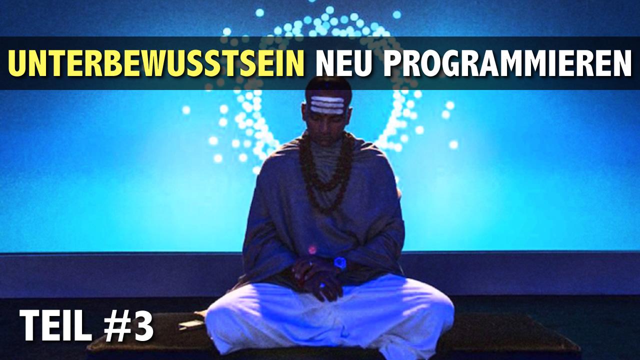 Selbstprogrammierung---Das-Unterbewusstsein-austricksen----Teil-3.jpg