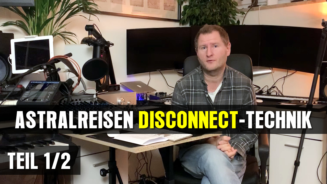 Astralreisen-Disconnect-Technik-1.jpg