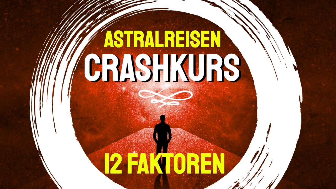 Astralreisen lernen - Crashkurs