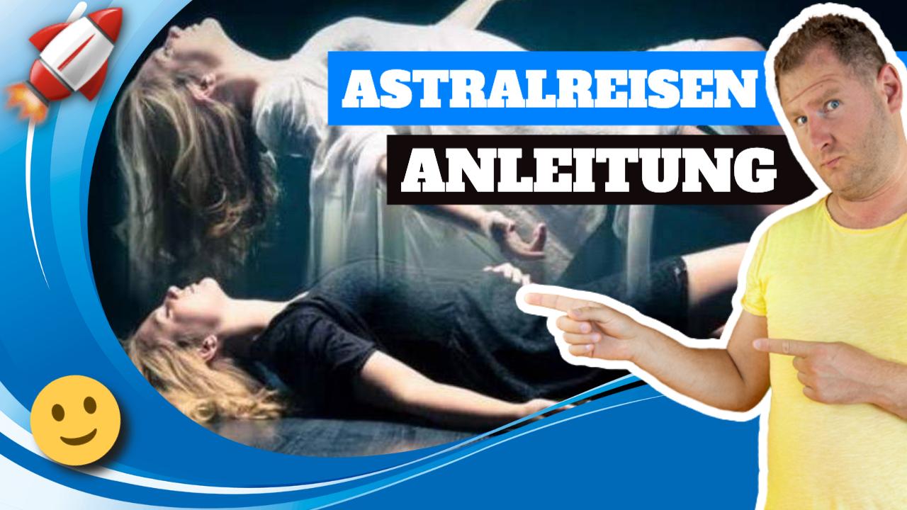 Astralreisen Anleitung